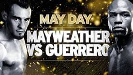 Mayweather vs Guerrero Fight